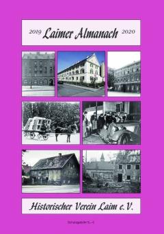 Laimer Almanach 2019/2020 - Bauern, Genossenschaften, Ganoven und ein Wildschwein namens Ike